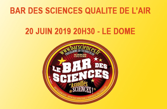 BAR DES SCIENCES 20 JUIN 2019 BRASSERIE DE LE DOME MTP 20H30