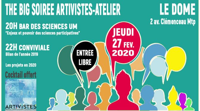 BIG SOIREE ARTIVISTES 27 FEV. 2020 – LE DOME – 20H